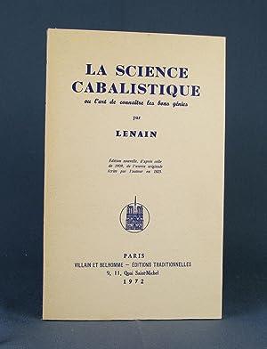 La Science cabalistique ou l'art de connaître: Lenain