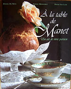 A la table de Manet, Un art de vivre parisien,