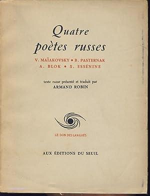 Quatre poètes russes: Maïakovsky, V.- Pasternak,