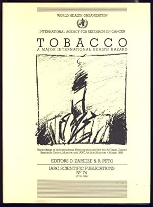 Tobacco a major International Health Hazard. Proceedings of an International Meeting Organized by...
