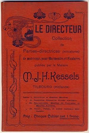 Le Directeur. Collection de Parties-directrices (miniatures) de: Maison M. J.