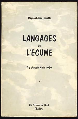 Langages de l'écume. Prix Auguste Marin 1960: Lenoble, Raymond-Jean