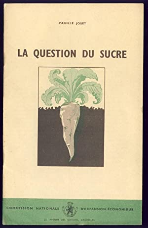 La question du sucre: Joset, Camille