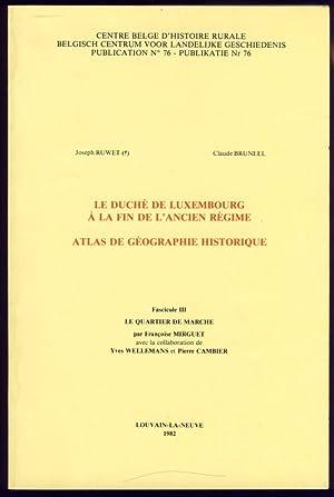 Le Duché de Luxembourg à la fin: Ruwet, Joseph; Bruneel,