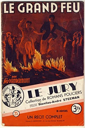Le Grand Feu. Collection de romans policiers