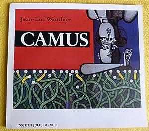 Gustave Camus : l'épanouissement de l'espace: Wauthier, Jean-Luc