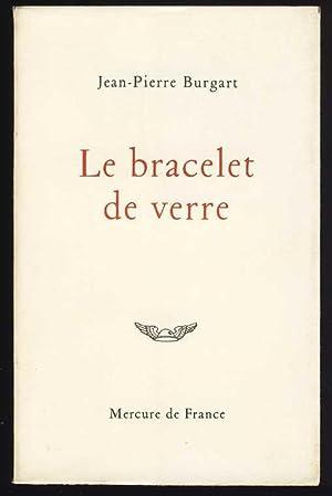 Le bracelet de verre: Burgart, Jean-Pierre