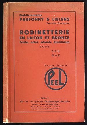 Catalogue : Robinetterie en laiton et bronze: Etablissements Parfonry &
