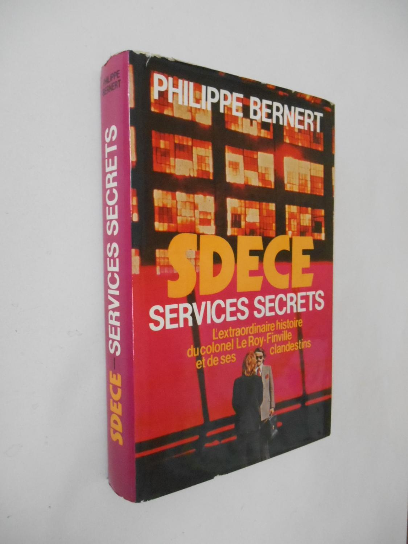 SDECE Services secrets / Bernert, Philippe / Réf40337 - Bernert, Philippe