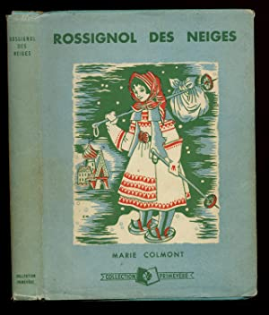 Rossignol des neiges 1952 / Marie Colmont: Colmont, Marie