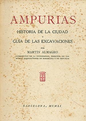 Ampurias Historia de la ciudad (en espagnol): Almagro, Martin