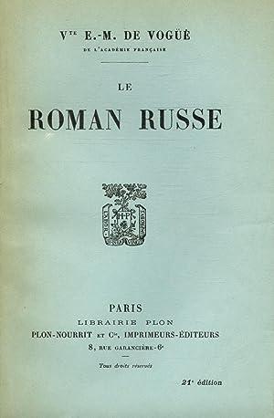 Le roman Russe / Vte E.-M. de: Vte E.-M. de