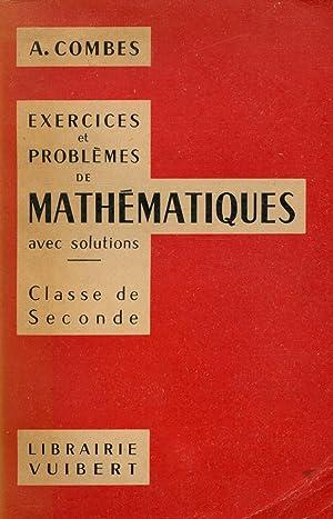 Exercices et problèmes mathématiques T1 Algèbre /: Combes,A.