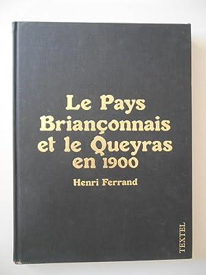 Le pays Briançonnais et le Queyras en: Ferrand, Henri