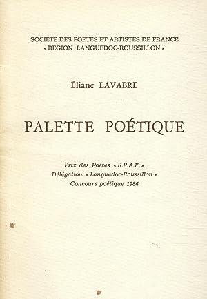 Palette Poétique / Lavabre, Eliane / Réf35185: Lavabre, Eliane