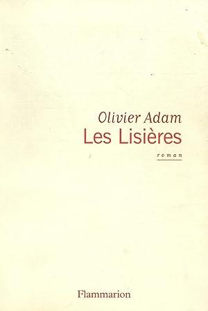 Les lisières / Adam, Olivier / Réf33900: Adam, Olivier