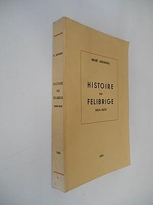 Histoire du Felibrige 1854-1876 / Jouveau, René: Jouveau, René