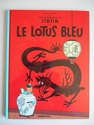 Le Lotus Bleu Les aventures de TinTin: Hergé