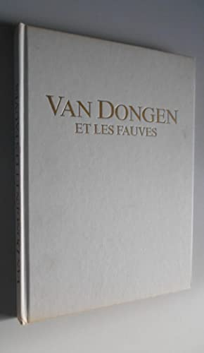 Van Dongen et les fauves / Negri/: Negri/ Venturi
