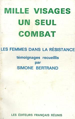 Mille visages un seul combat / Bertrand,: Bertrand, Simone