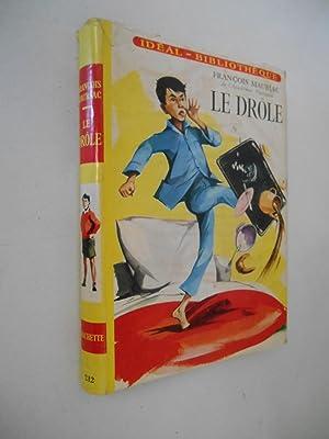Le Drôle / Mauriac François / Réf42876: Mauriac François