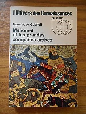 Mahomet et les grandes conquêtes arabes /: Gabrieli Francesco