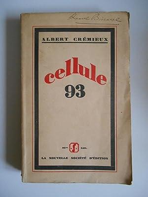 Cellule 93 / Edition originale / Crémieux,: Crémieux, Albert