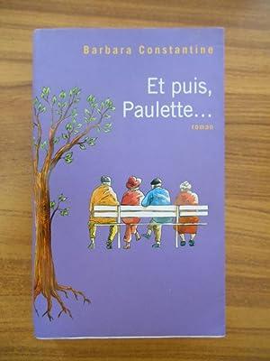 Et puis Paulette. / Constantine, Barbara /: Constantine Barbara