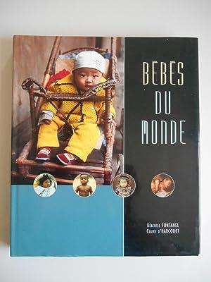 Bébés du monde / Fontanel, Béatrice -: Béatrice FONTANEL- Claire