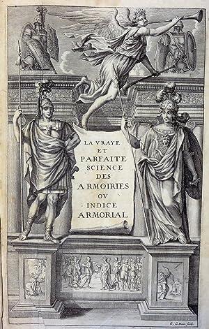 La Vraye et Parfaite Science des Armoiries: Pierre PALLIOT