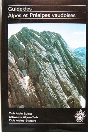 Guide des Alpes et Préalpes vaudoises: MAURICE BRANDT