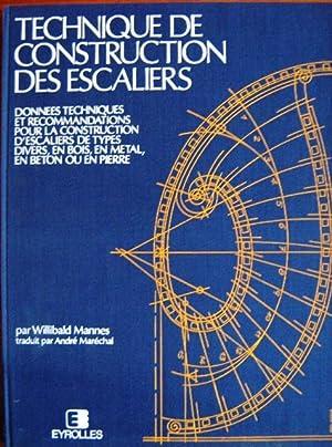 Technique de construction des escaliers by willibald mannes abebooks - Construction des escaliers ...