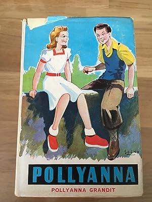 Pollyanna grandit: Eleanor H. Porter