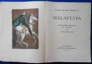 Malatesta - Illustré de 25 lithographies d'yves: Henry de MONTHERLANT