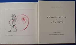 Annonciation et Moments - Illustrated with 7: Henri MICHAUX
