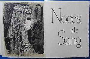 Noces de Sang - Illustré de 12: Federico GARCIA LORCA