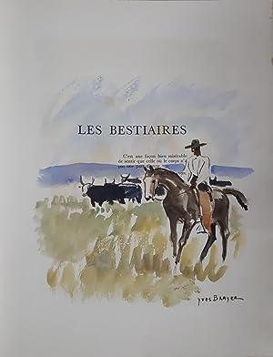 Les Bestiaires - Illustré d'une aquarelle originale: Henry de MONTHERLANT