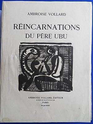 Reincarnations du Pere Ubu - DELUXE EDITION: Ambroise VOLLARD