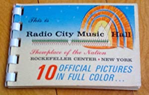 This is Radio City Music Hall: Showplace of the Nation, Rockfeller Center, New York. 10 Official ...