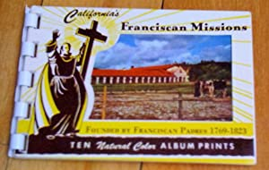 California's Franciscan Missions founded by Franciscan Padres 1769-1823: ten natural color album ...