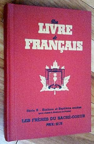 Mon livre de français, série B, sixième: Les Frères du