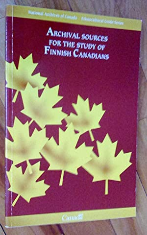 Sources d'archives sur les Finno-Canadiens - Archival Sources for the Study of Finnish Canadians