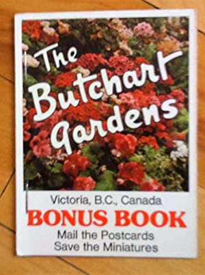 The Butchart Gardens, Victoria, B.C., Canada. Bonus Book (Mail the Postcards save the Miniatures)