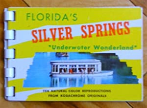 Florida's Silver Springs «Underwater Wonderland»: Ten Natural Color Reproductions from Kodachrome...