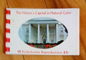 The Nation's Capital in Natural Color: 10 Kodachrome Reproductions (Washington)