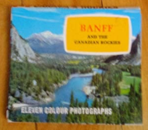 Canada's Rockies. Banff ans his Canadian Rockies: eleven color photographs