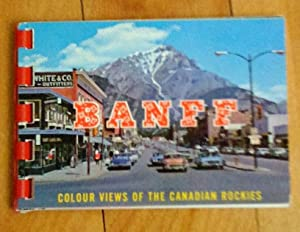 Banff: colour views of the Canadian Rockies