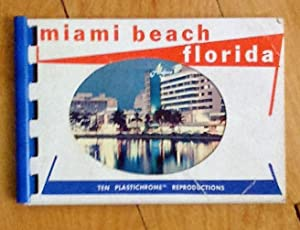 Miami Beach Florida: ten plastichrome reproductions