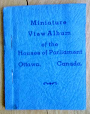 Miniature View Album of the Houses of Parliament, Ottawa, Canada