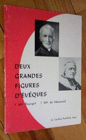 Deux grandes figures d'évêques: Mgr Bourget, Mgr: Léger, Paul-Émile